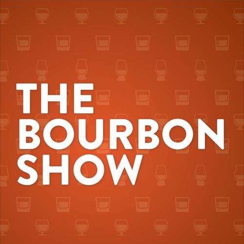 the bourbon show podcast